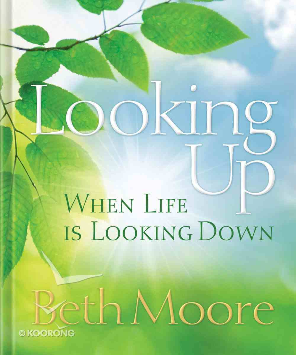 Looking Up When Life is Looking Down eBook