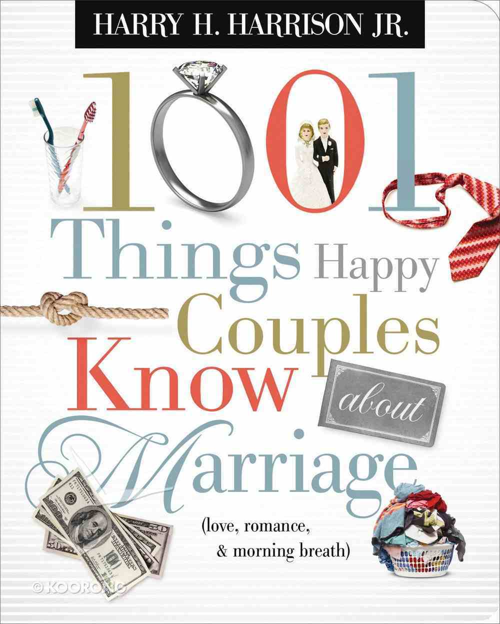 1001 Things Happy Couples Know About Marriage eBook