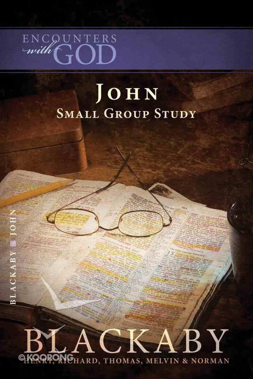 John (Blackaby Bible Basics Series) eBook
