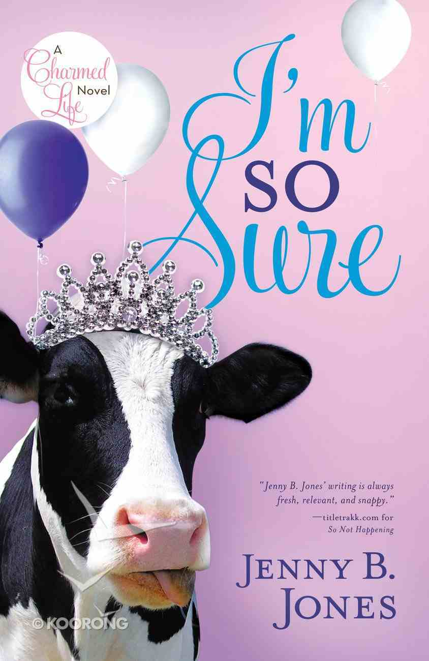 I'm So Sure (#02 in The Charmed Life Series) eBook