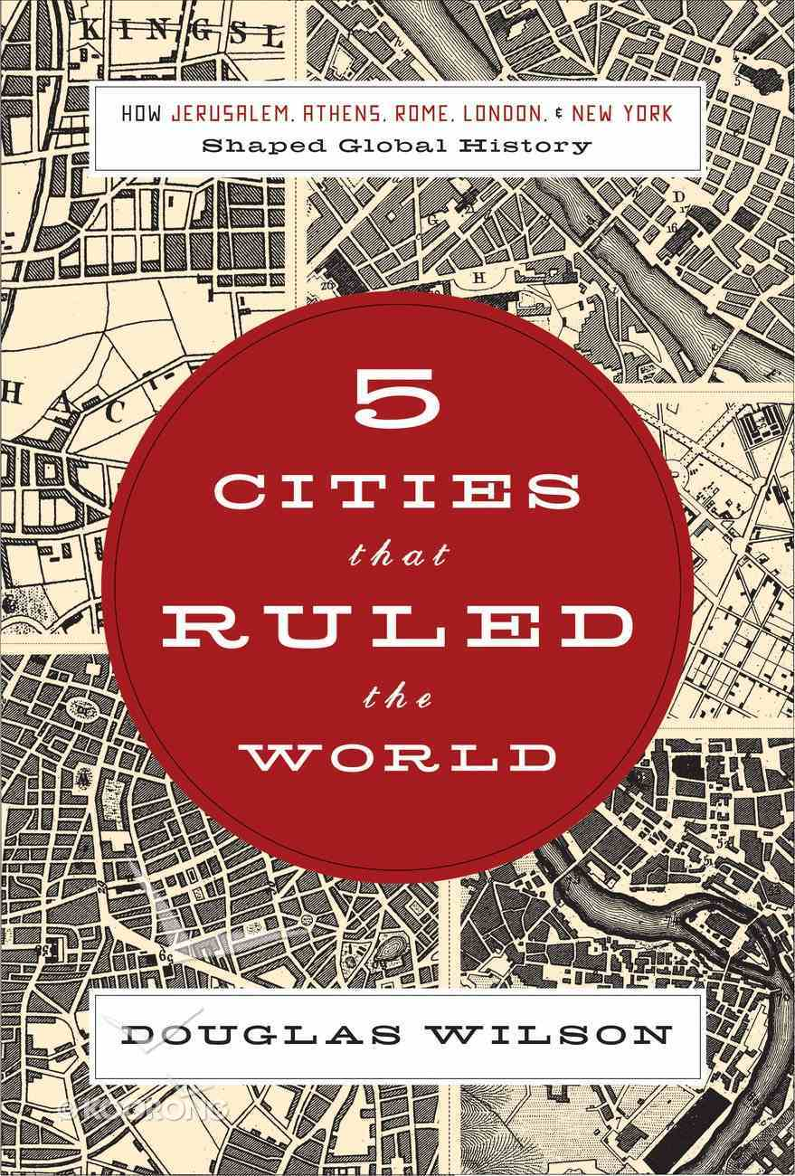 Five Cities That Ruled the World eBook