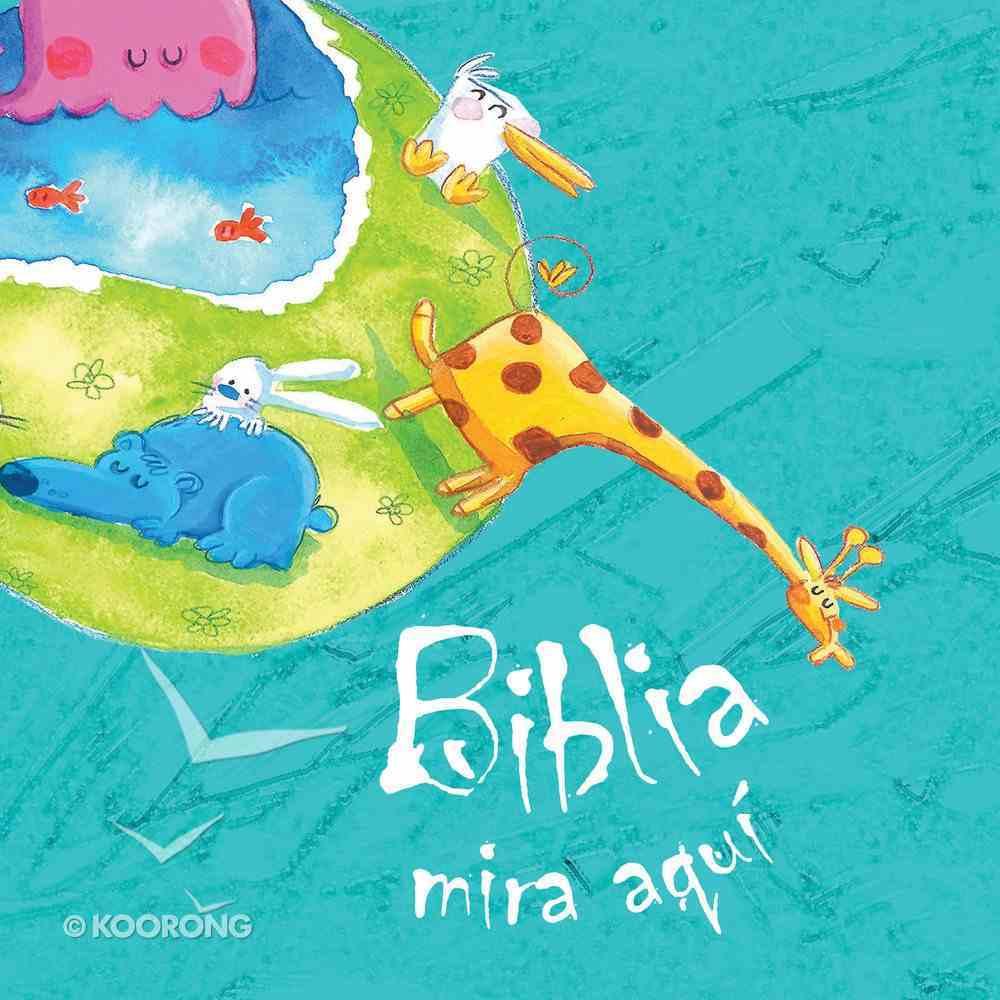 Biblia Mira Aqui (Spanish) (Spa) (The Pointing Bible- Spanish) eBook