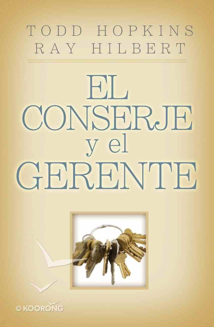 El Conserje Y El Gerente (Spa) (6 Keys To Having A Successful Business And Life) eBook