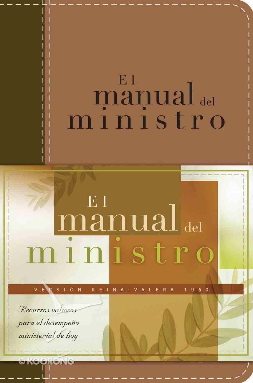 El Manual Del Ministro (Spa) (The Minister's Manual) eBook