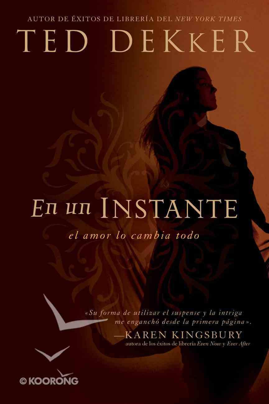 En Un Instante (Spa) (In The Blink Of An Eye) eBook