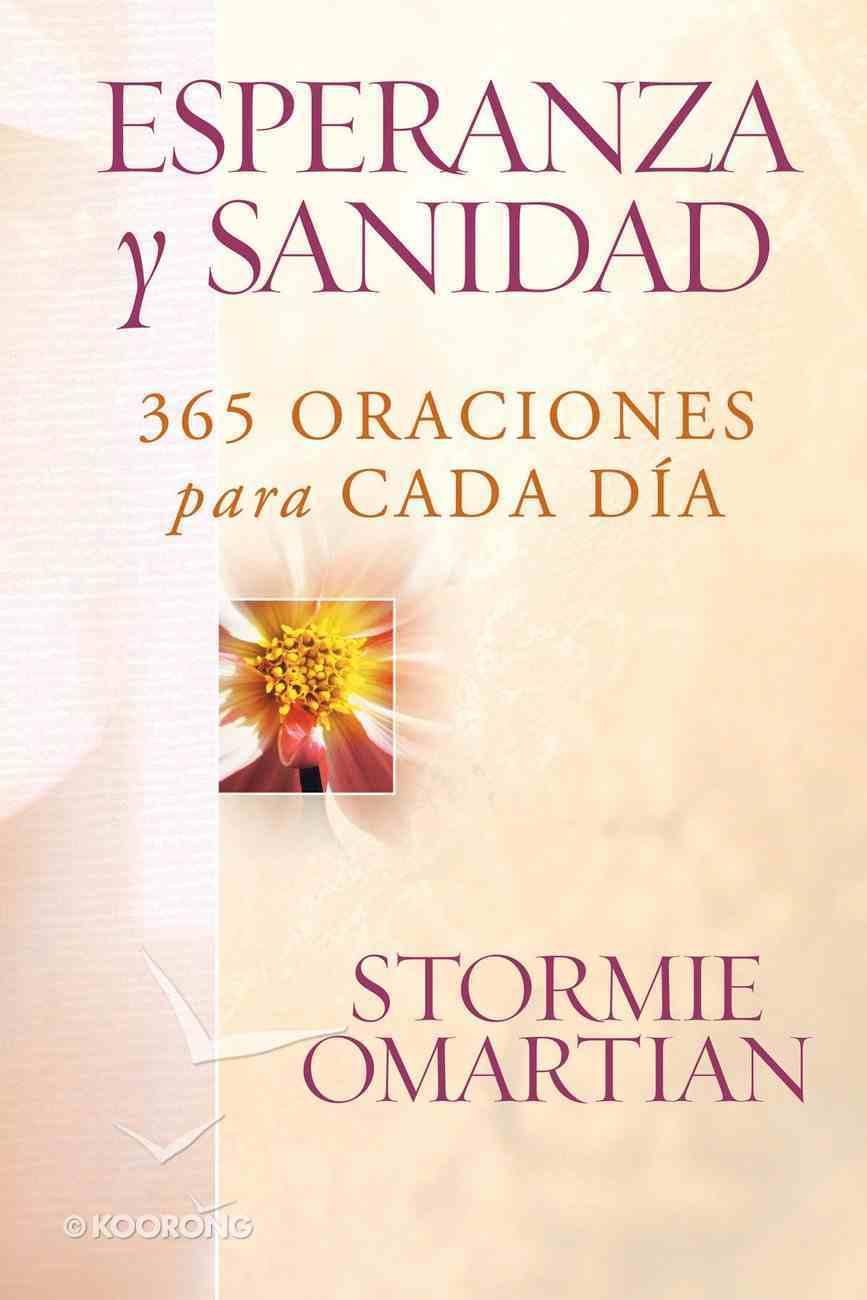 Esperanza Y Sanidad (Spa) (Prayers For Emotional Wholeness) eBook