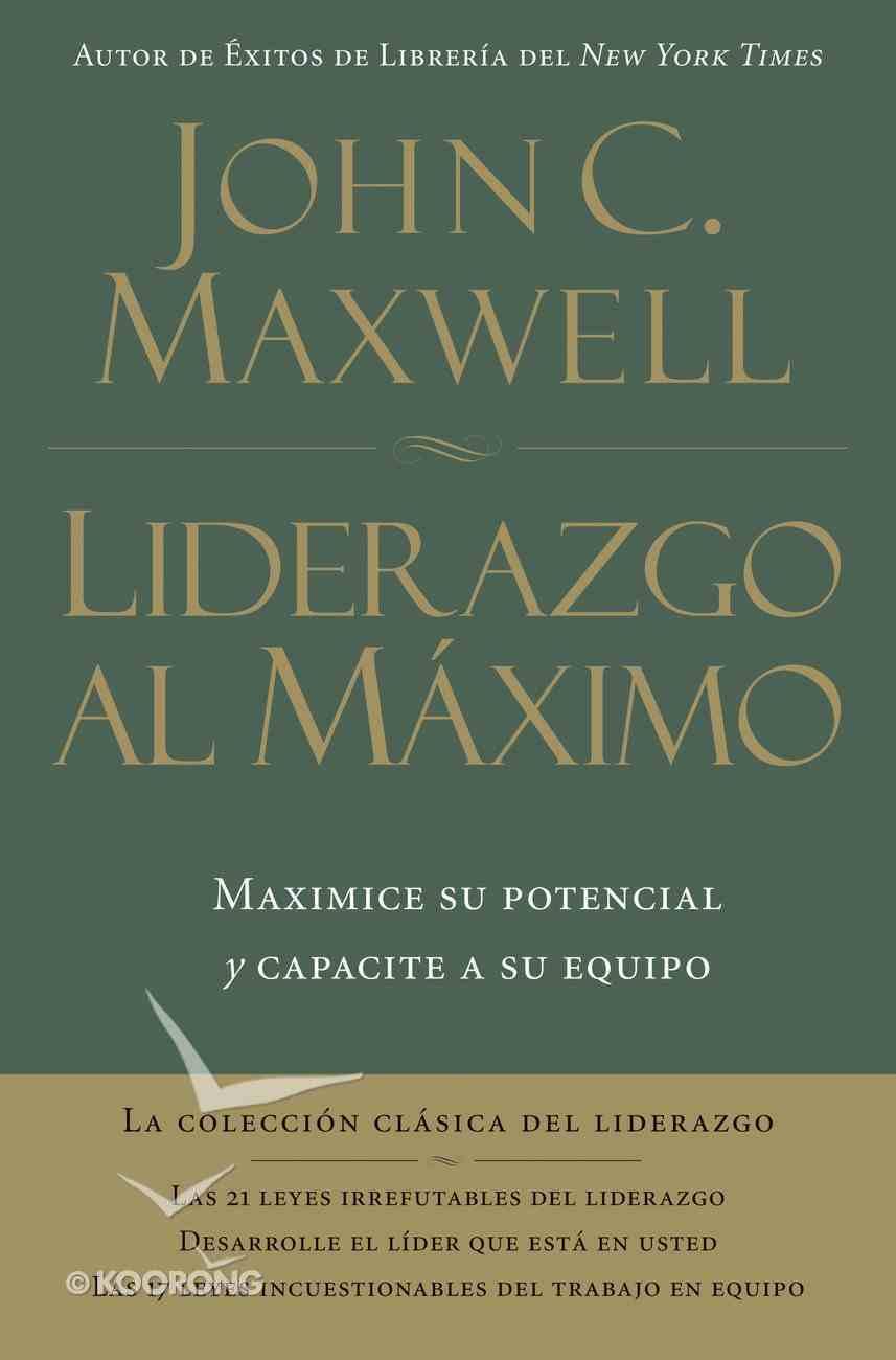 Liderazgo Al Maximo (Spanish) (Spa) (Ultimate Leadership) eBook