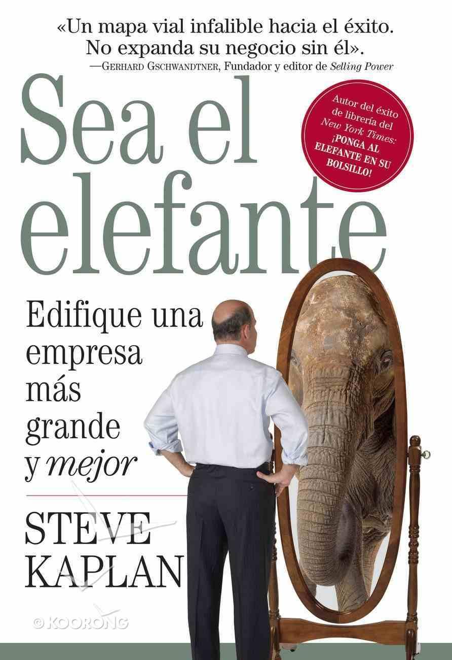 Sea El Elefante (Spa) (Spanish) eBook
