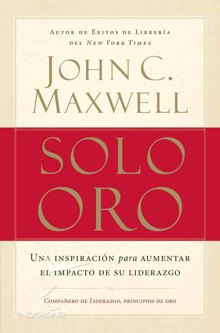 Solo Oro (Spanish) (Spa) (Go For Gold) eBook