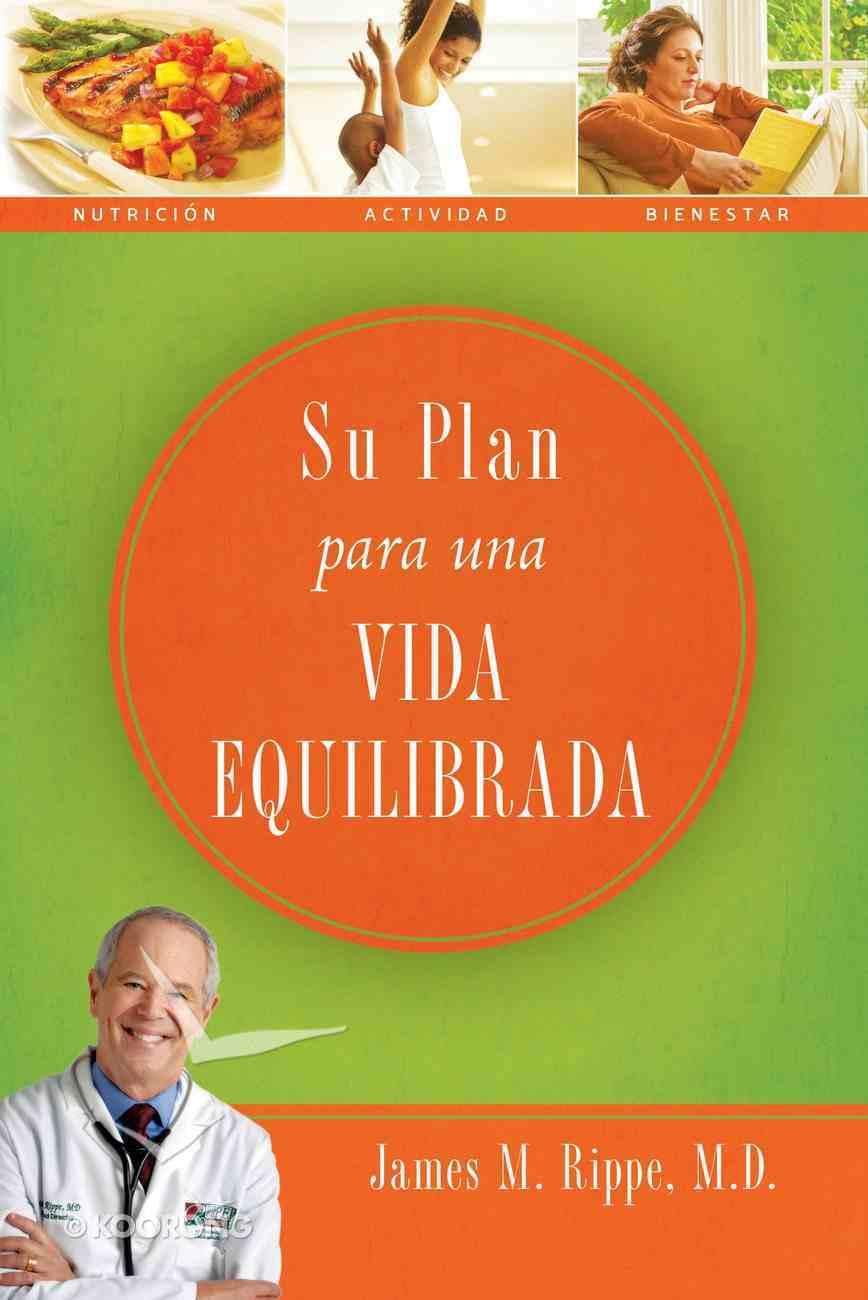 Su Plan Para Una Vida Equilibrada (Spa) (Spanish) eBook