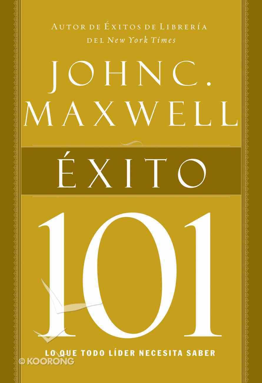 Exito 101 (Spa) (Success 101) eBook