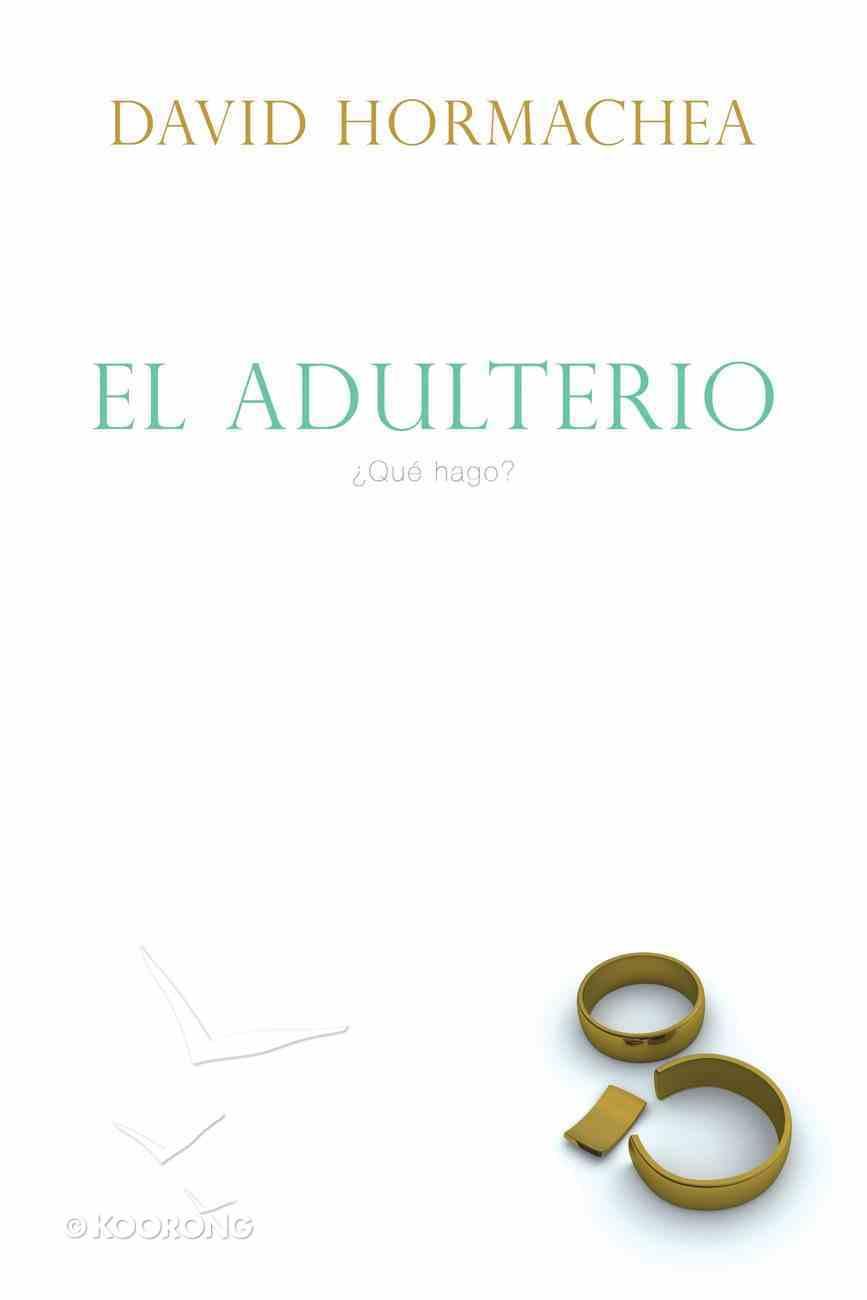 El Adulterio Y La Iglesia (Spa) (Adultery And The Church) eBook