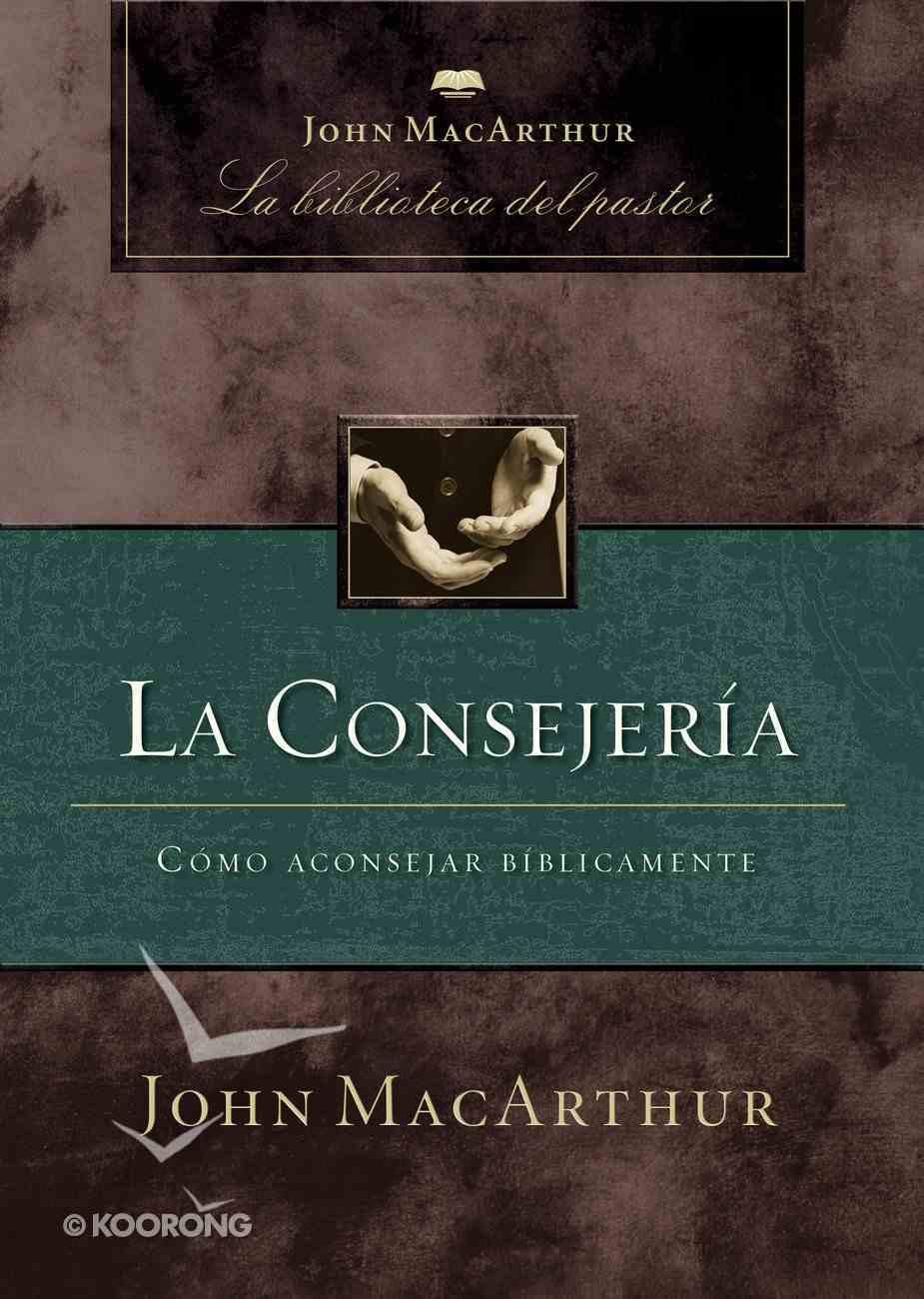 La Consejeria (Spanish) (Spa) (Counseling) eBook