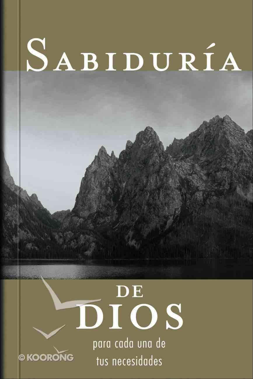 Sabiduria De Dios Para Cada Una De Tus Necesidades (Spanish) (Spa) (God's Wisdom For All Your Needs) eBook