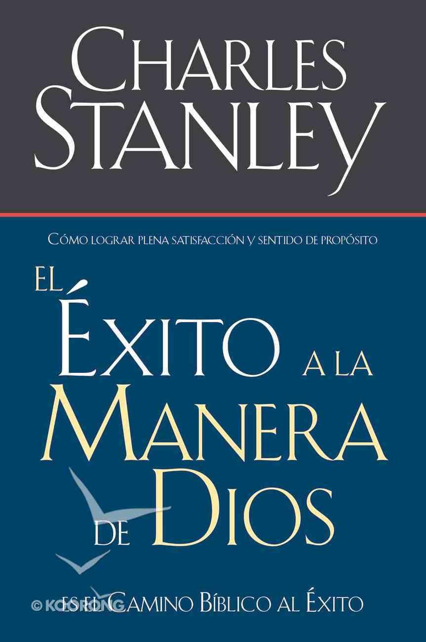 El Exito a La Manera De Dios (Spa) (Success God's Way) eBook