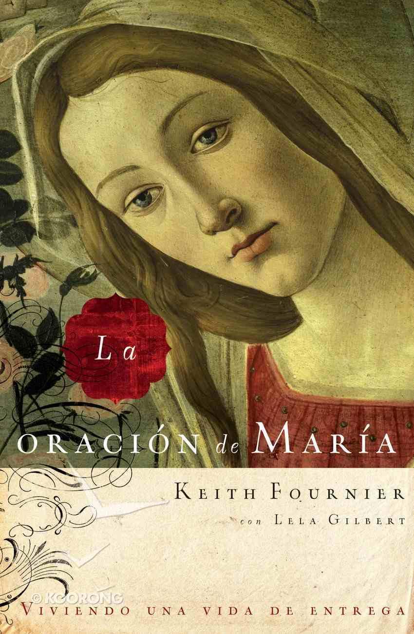 La Oracion De Maria (Spa) (Spanish) eBook