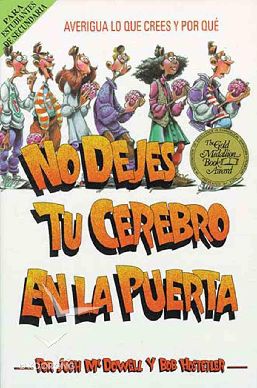 No Dejes Tu Cerebro En La Puerta (Spanish) (Spa) (Don't Check Your Brains At The Door) eBook