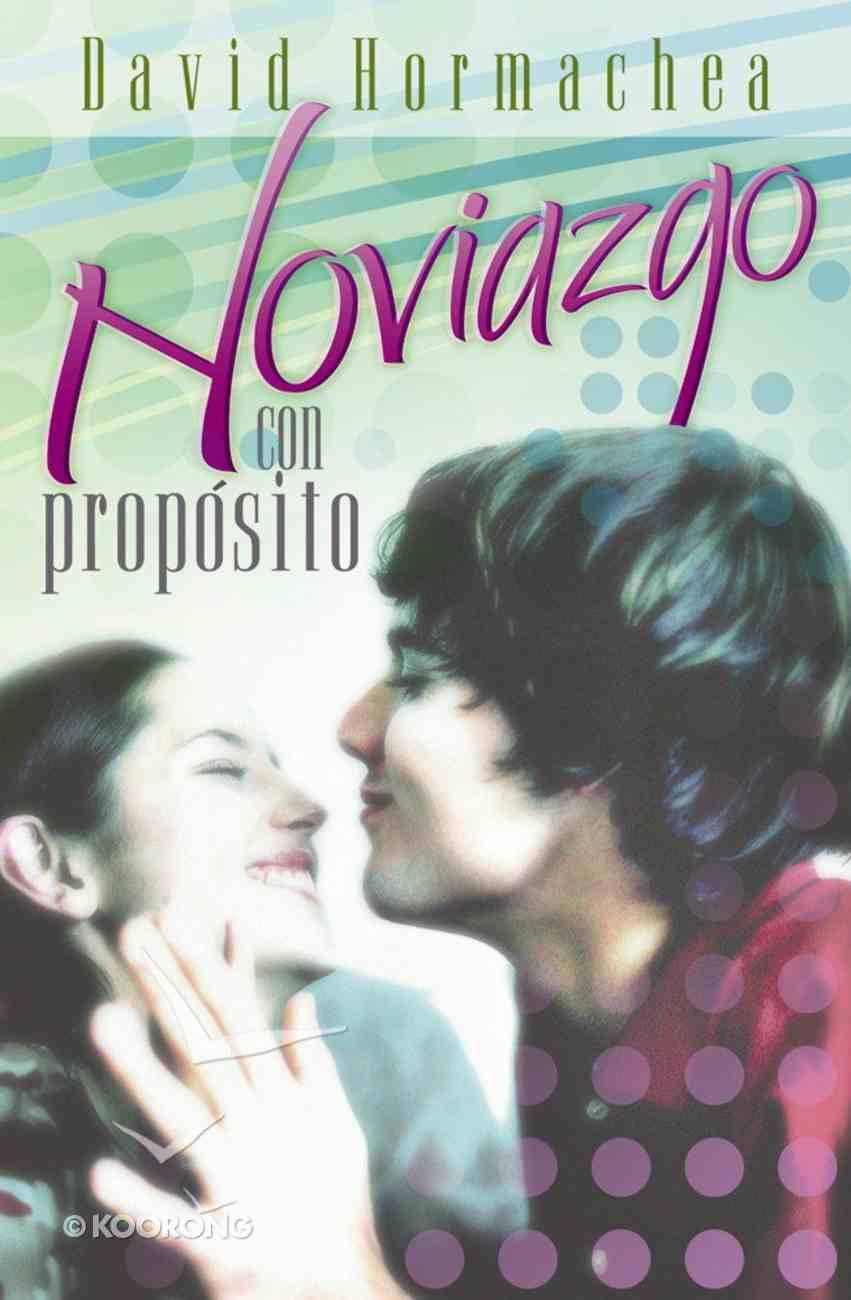 Noviazgo Con Proposito (Spa) (Spanish) eBook