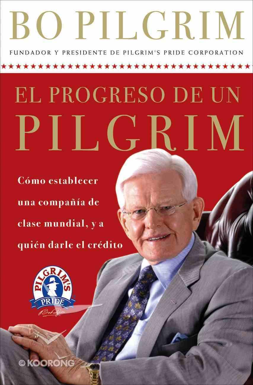 El Progreso De Un Pilgrim (Spa) (One Pilgrim's Progress) eBook