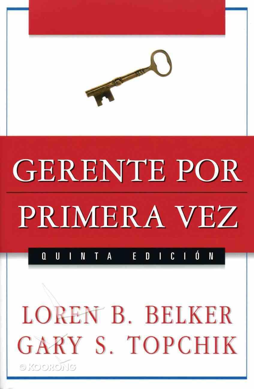 Gerente Por Primera Vez (Spa) eBook