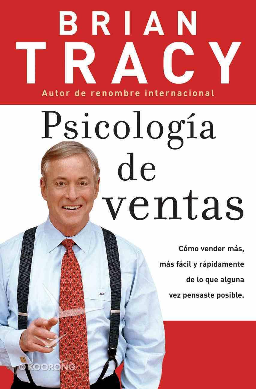 Psicologia De Ventas (Spanish) (Spa) (The Psychology Of Selling) eBook