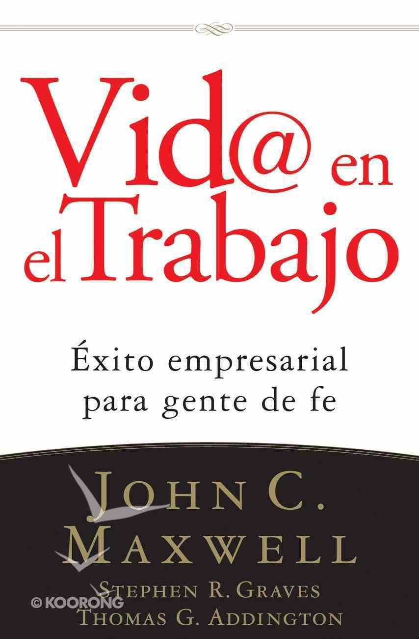Vida @ El Trabajo (Spanish) (Spa) (Life @ Work) eBook