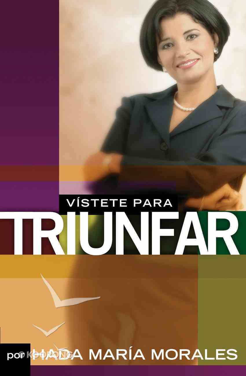 Vistete Para Triunfar (Spa) (Spanish) eBook