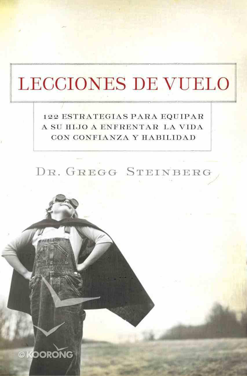 Lecciones De Vuelo (Spanish) (Spa) (Flying Lessons) eBook