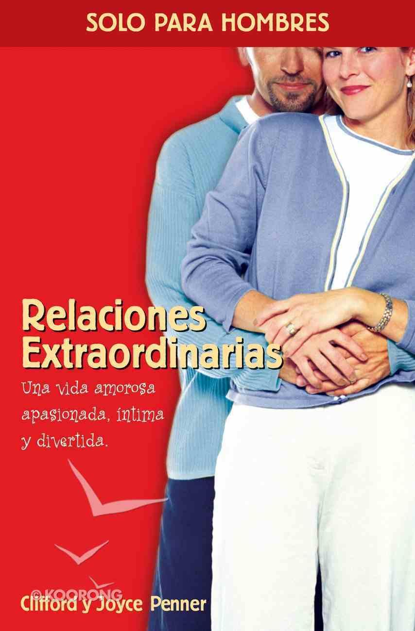 Relaciones Extraordinarias (Spa) (Spanish) eBook