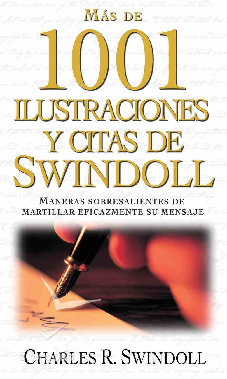 Elmejor Libro De Ilustraciones Y Citas De Swindoll (Spanish) (Spa) (Swindoll's Ultimate Book Of Illustrations & Quotes) eBook