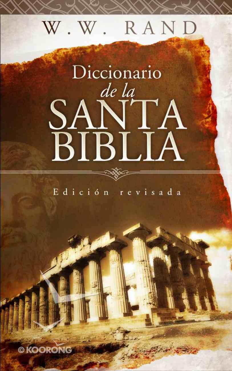 Diccionario De La Santa Biblia (Spa) eBook