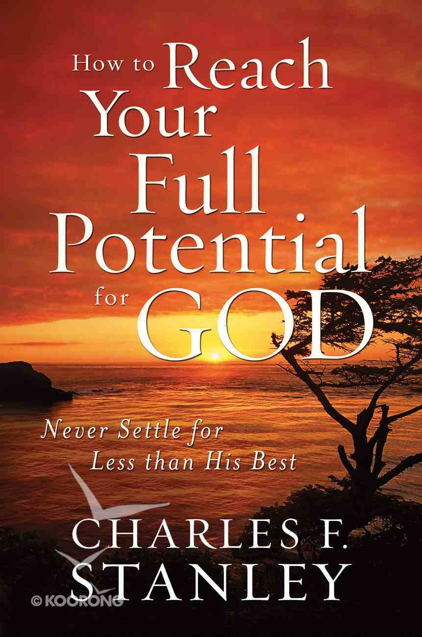 How to Reach Your Full Potential For God eBook