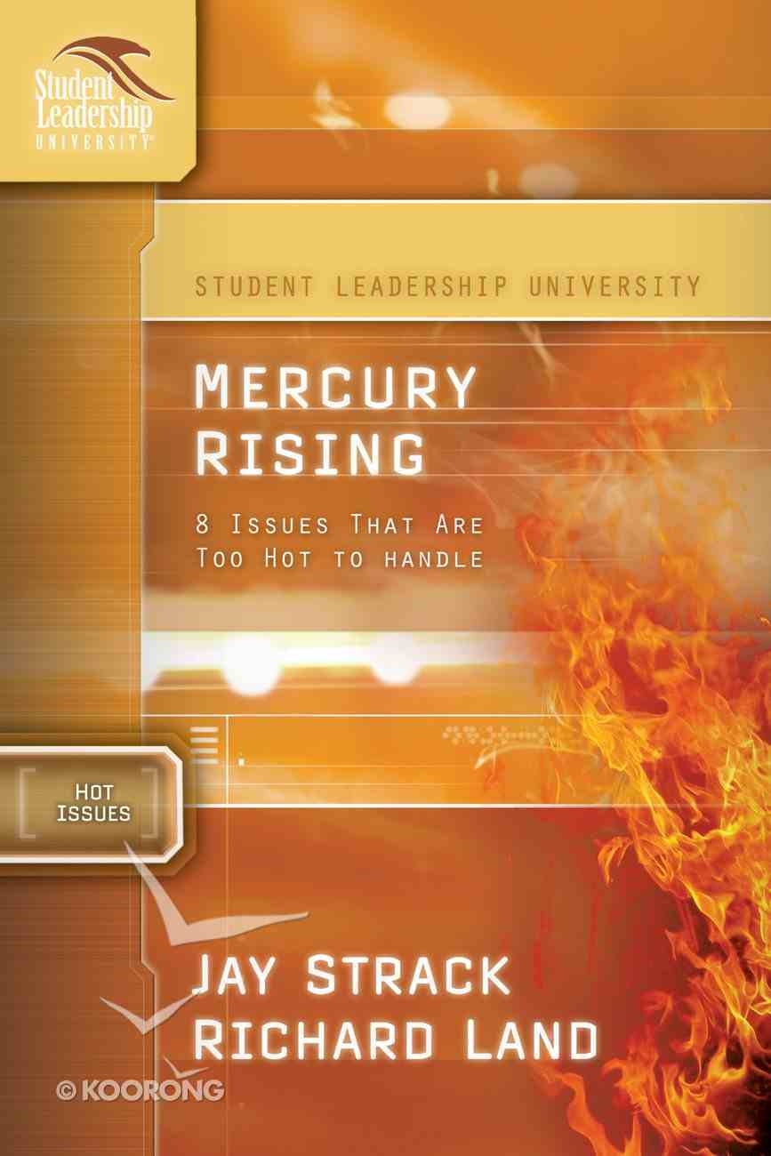 Mercury Rising (Student Leadership University Study Guide Series) eBook
