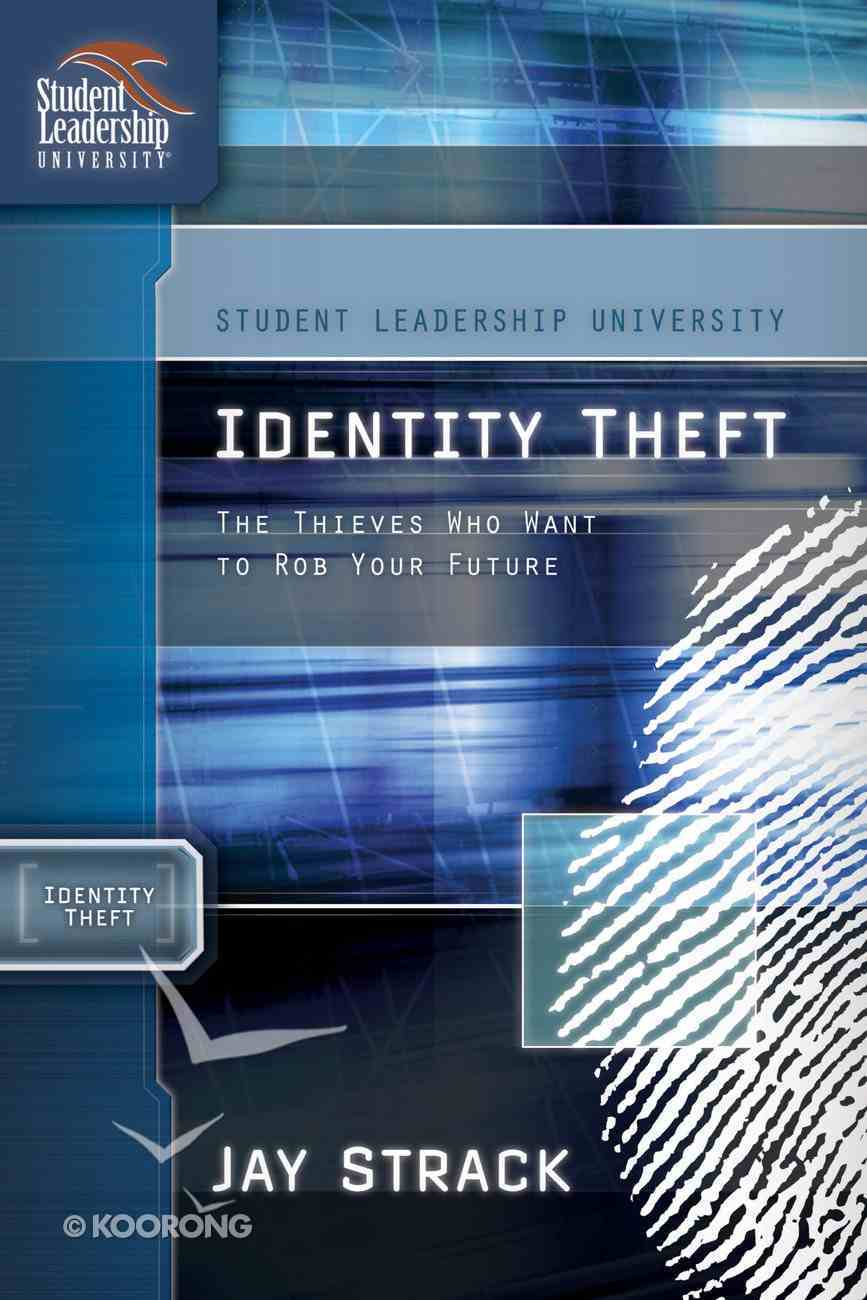 Identity Theft (Student Leadership University Study Guide Series) eBook