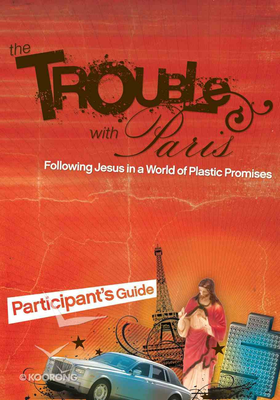 The Trouble With Paris (Participant's Guide) eBook