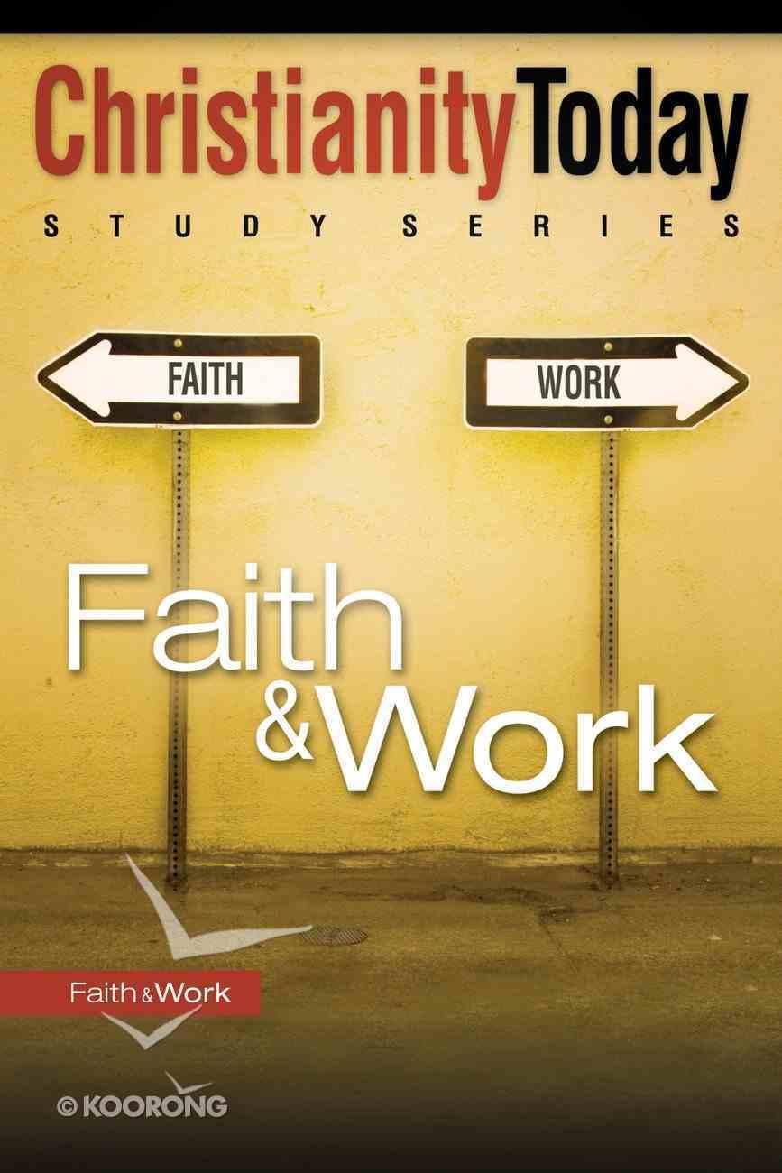 Christianity Today Study Series: Faith & Work eBook