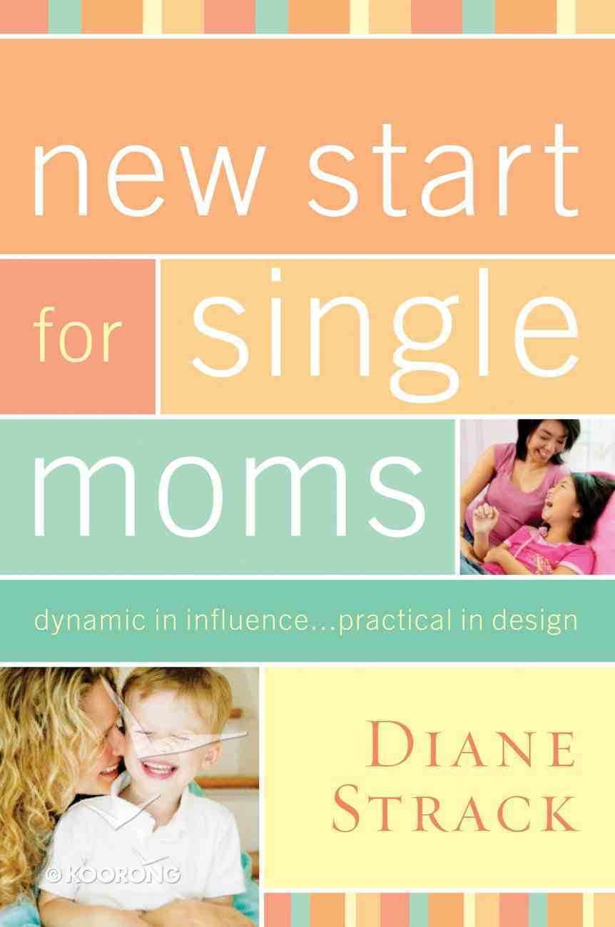 New Start For Single Moms (Participant's Guide) eBook