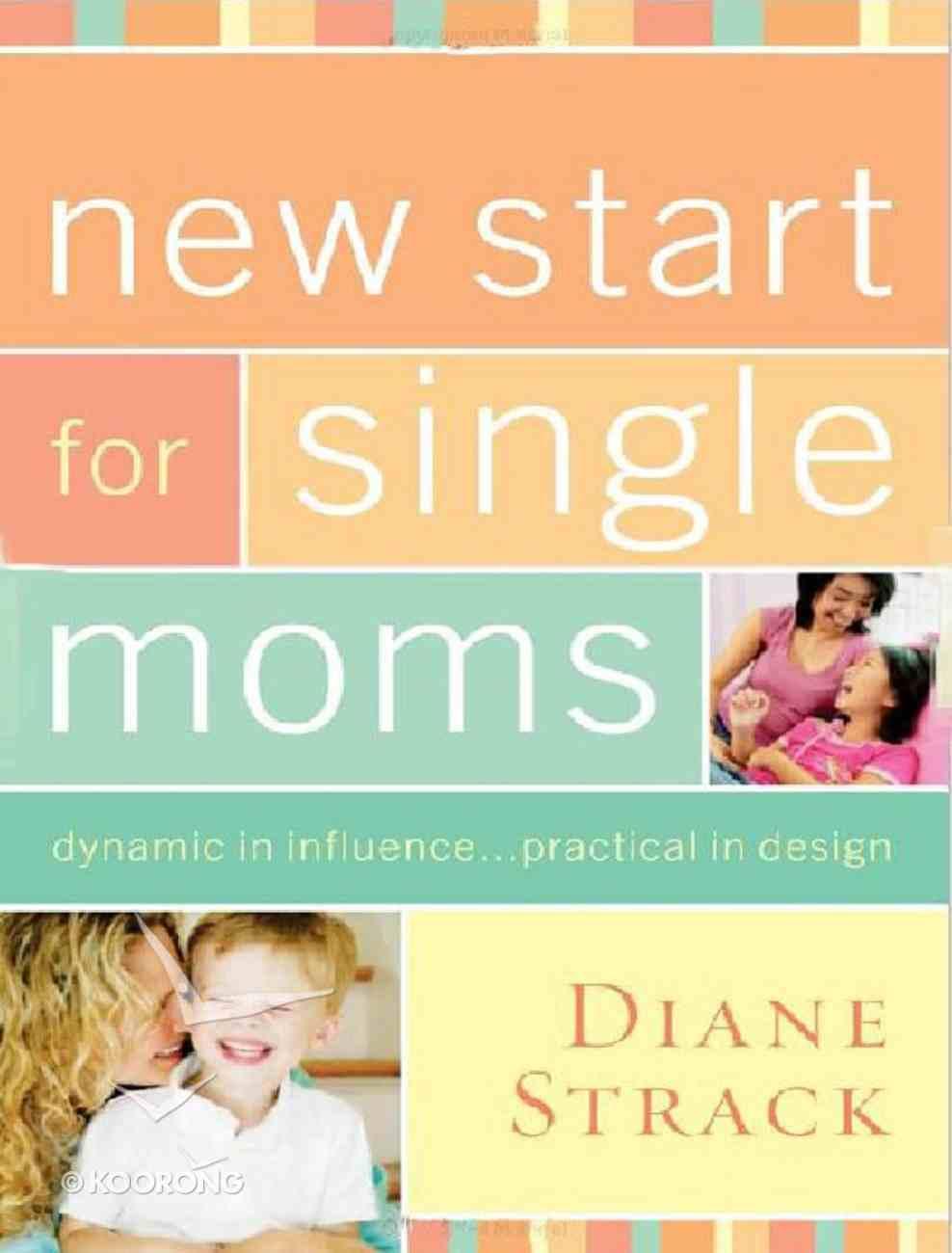 New Start For Single Moms Facilitator's Guide eBook