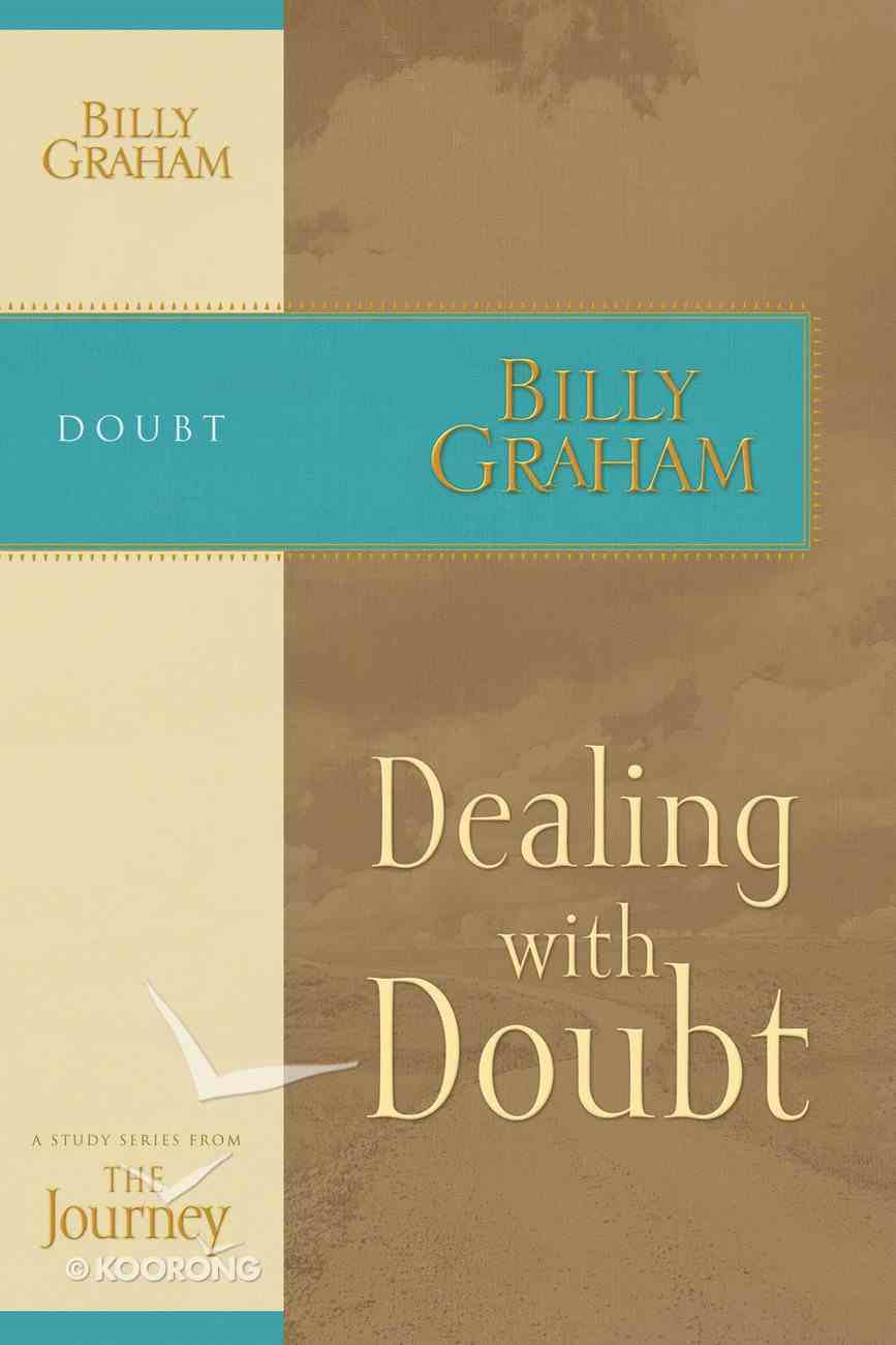 Dealing With Doubt (Journey Study Series) eBook
