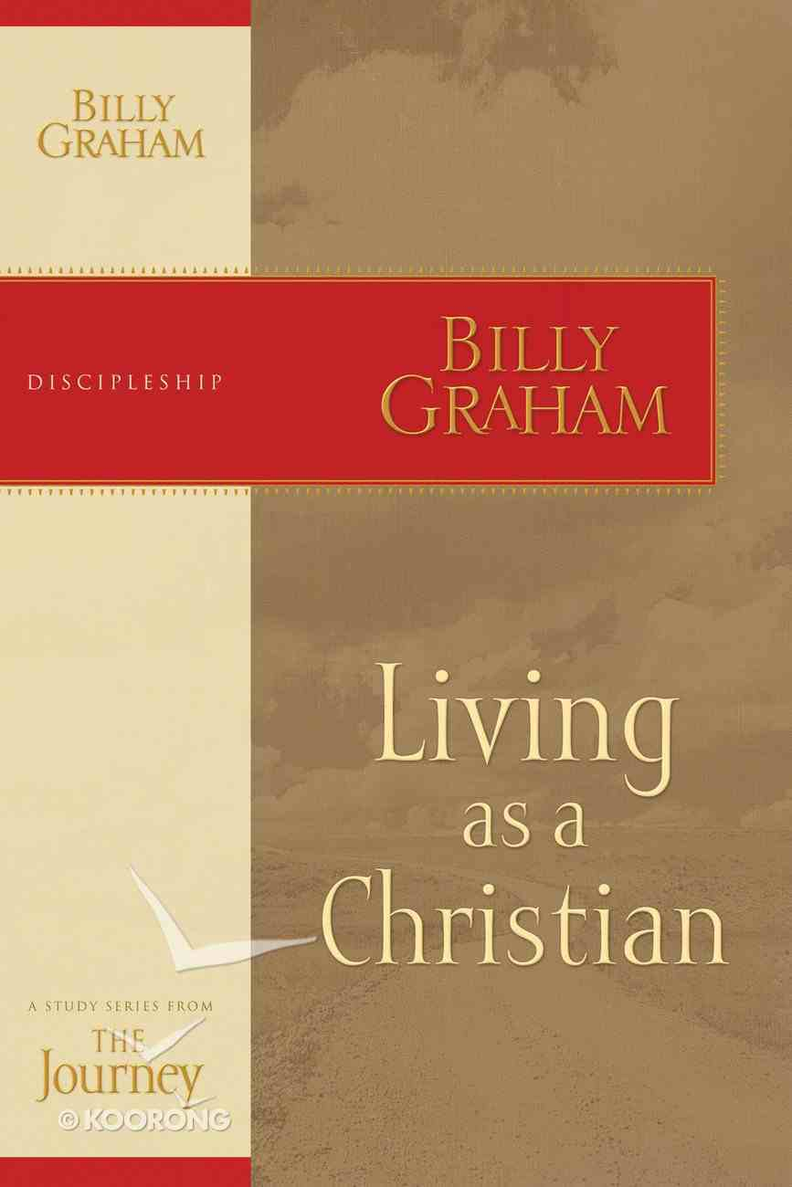 Living as a Christian (Journey Study Series) eBook