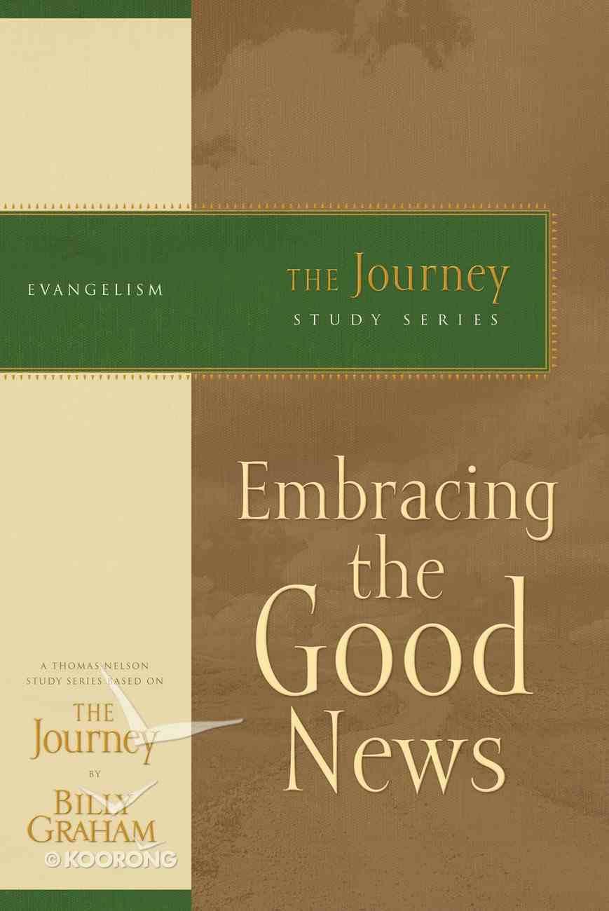 Telling the Good News (Journey Study Series) eBook
