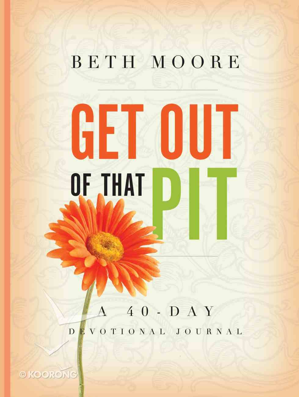 Get Out of That Pit (Devotional Journal) eBook