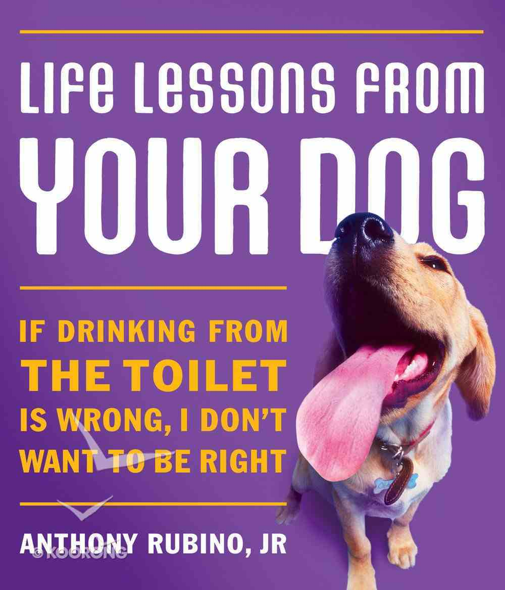 Life Lessons From Your Dog eBook