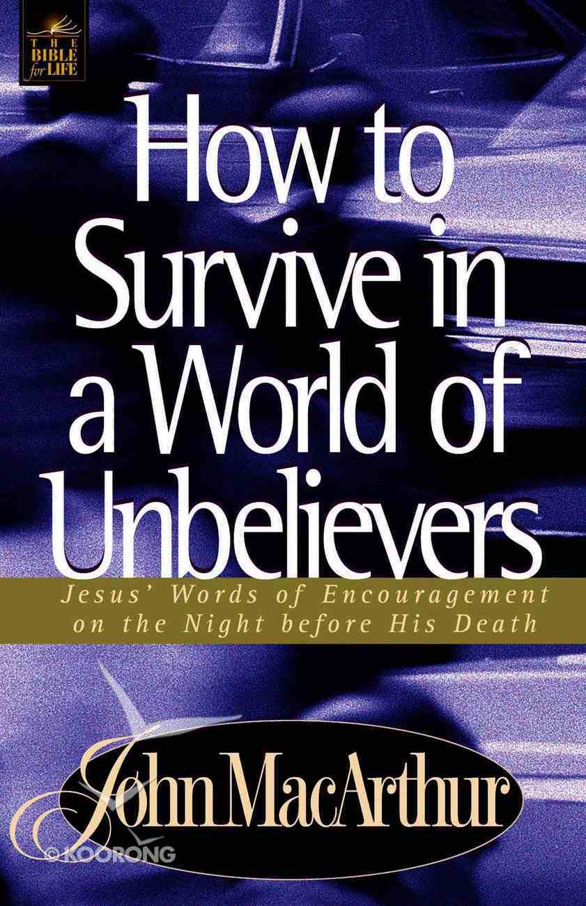 How to Survive in a World of Unbelievers eBook