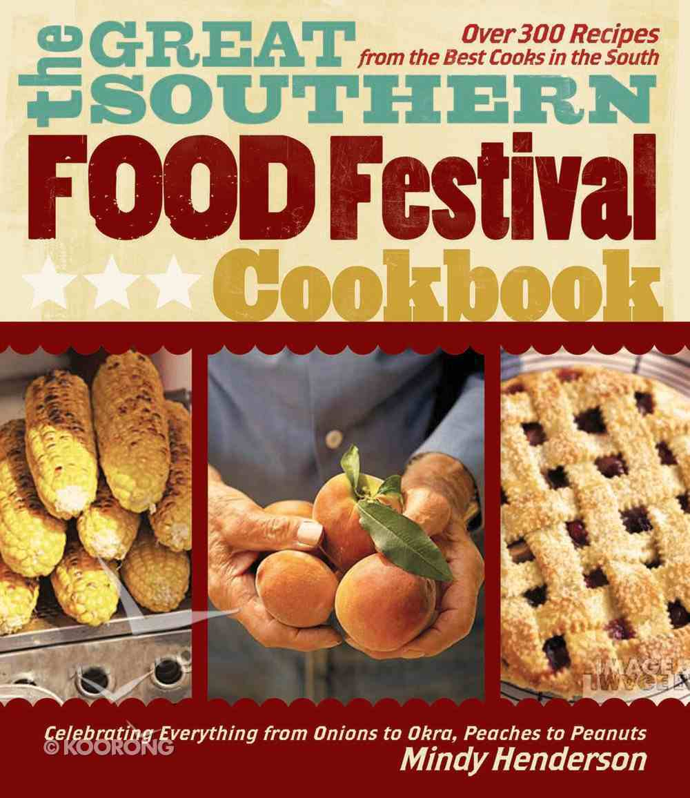 The Great Southern Food Festival Cookbook eBook