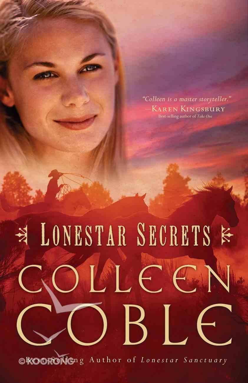 Secrets (Lonestar Series) eBook