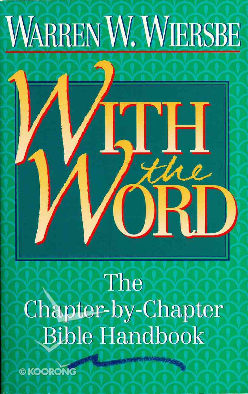 With the Word: The Chapter By Chapter Bible Handbook eBook