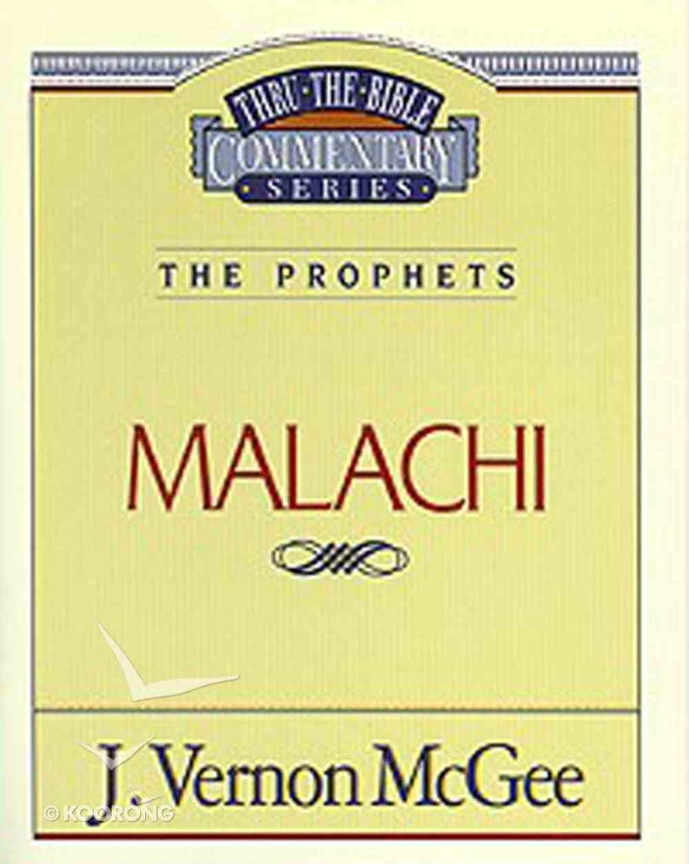Thru the Bible OT #33: Malachi (#33 in Thru The Bible Old Testament Series) eBook