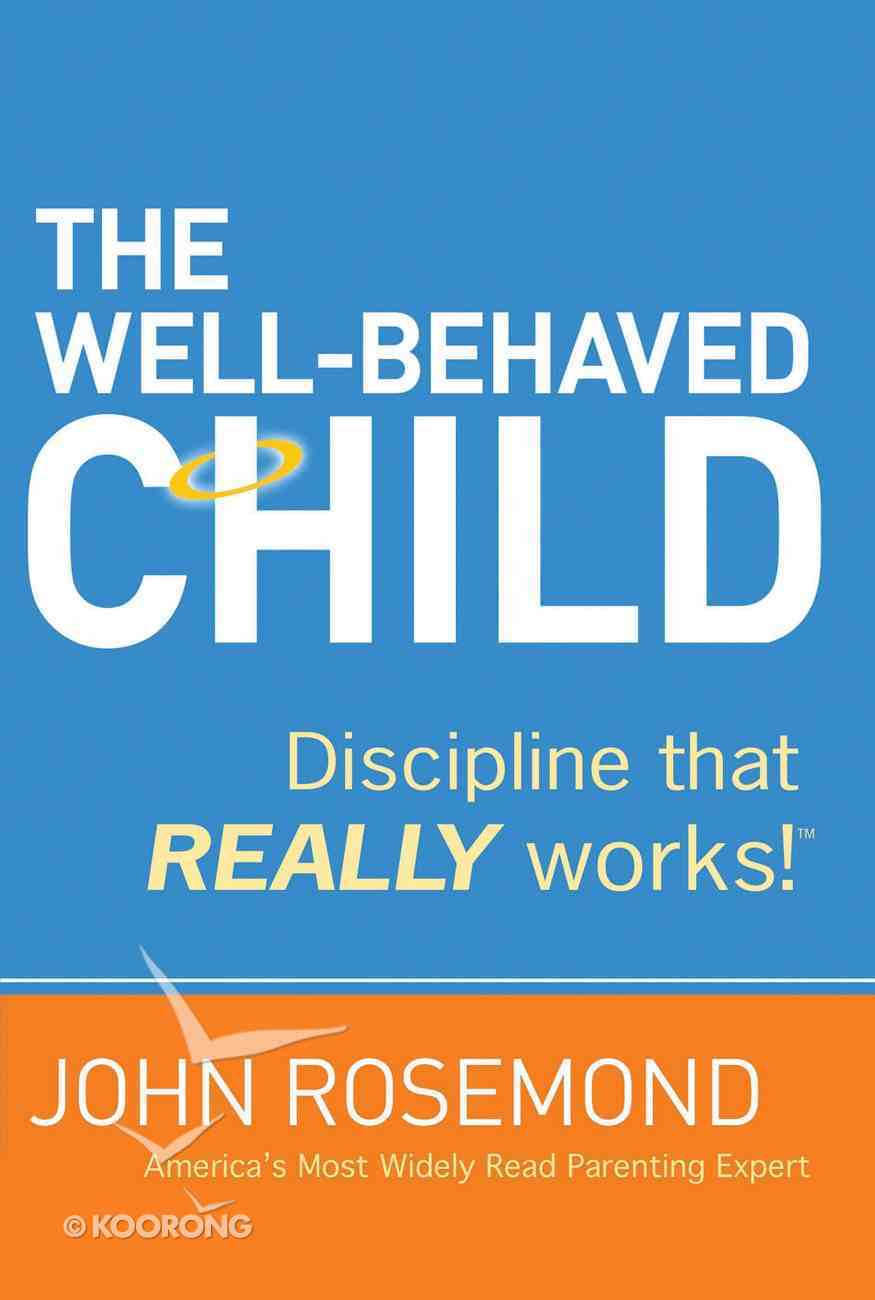 The Well-Behaved Child eBook
