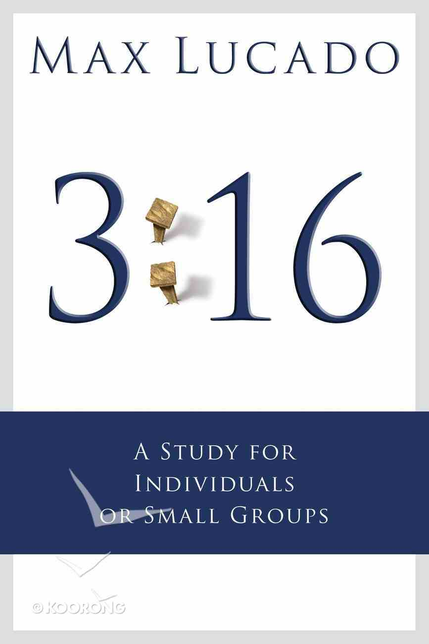 3: 16 - the Number of Hope (A Study For Small Groups) eBook
